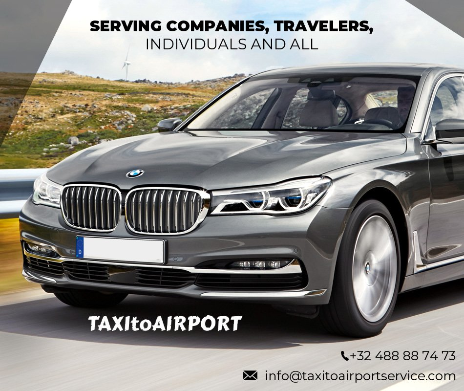 24/7 Brussels Airport Taxi & Shuttle Services