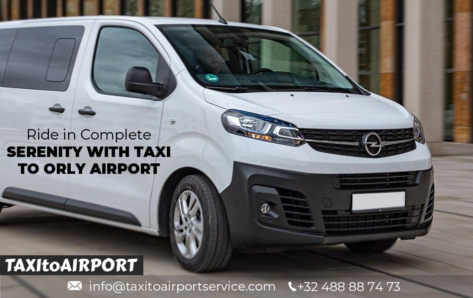 Taxi to Orly Airport