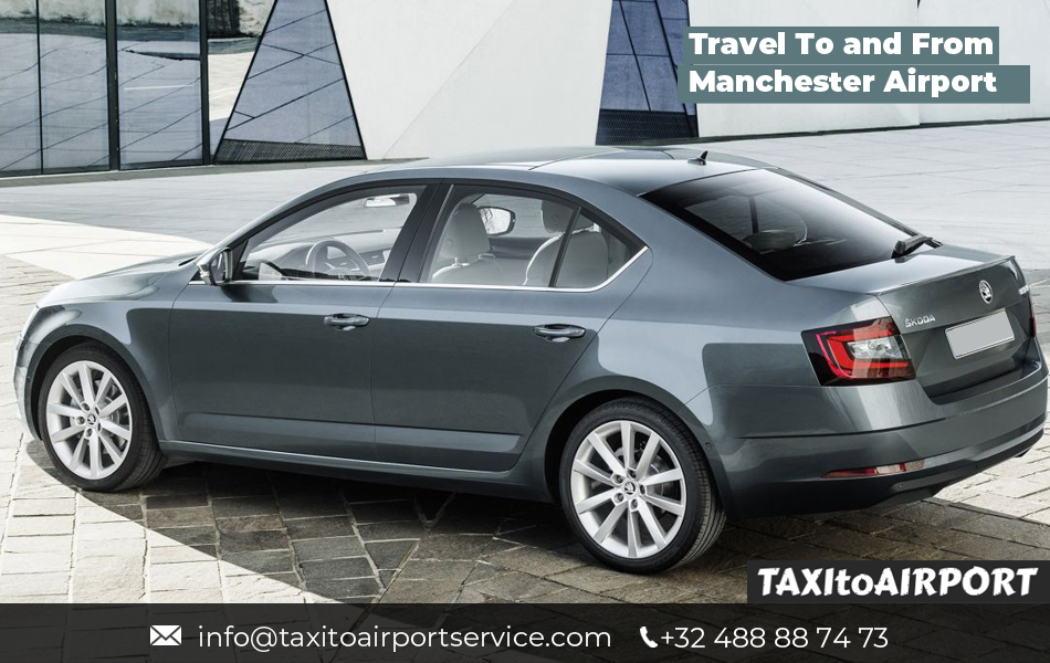 Book Taxi to Manchester Airport